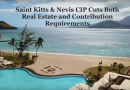 Breaking: Saint Kitts CIP Announces New Prices for Both Real Estate and Contributions
