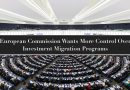 Euro-Parliamentarians Call for Brussels to Regulate, Close Down CIPs, Ignoring National Sovereignty